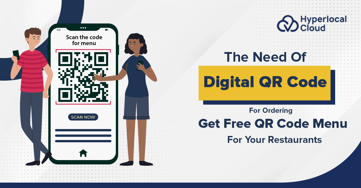 The Need Of Digital QR Code For Ordering