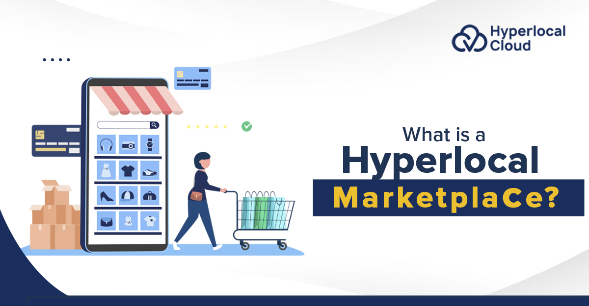 What is a hyperlocal marketplace